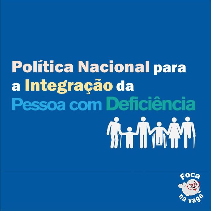 Política Nacional da Pessoa Deficiente