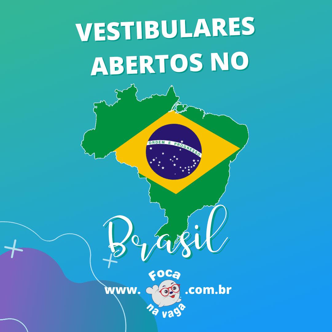 vestibulares abertos no Brasil