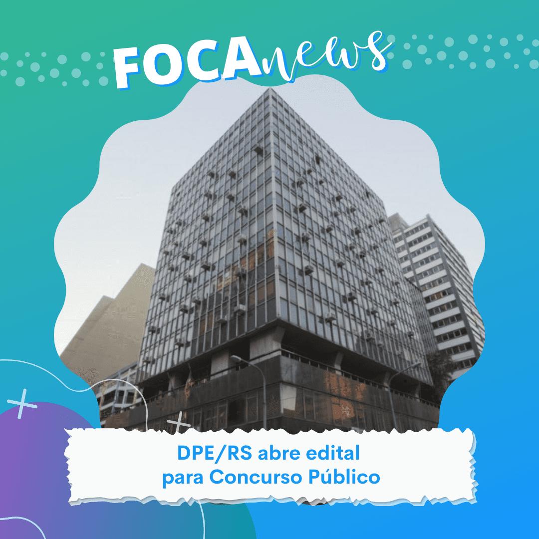 Defensoria Pública do Estado do Rio Grande do Sul (DPE - RS)